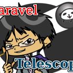 全28項目!Laravel Telescope使い方のまとめ